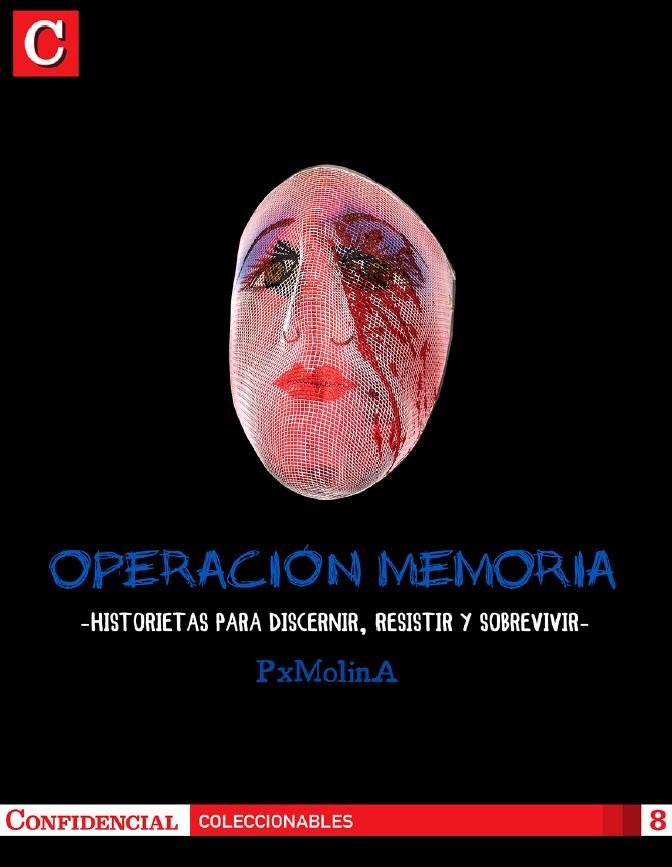 Operación memoria: Historietas para discernir, resistir y sobrevivir