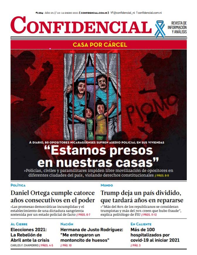 Opositores en Nicaragua: «Estamos presos en nuestras casas»