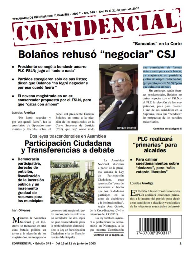 Bolaños rehusó «negociar» en elección de magistrados CSJ